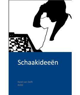 Schaakideeën door Karel van Delft