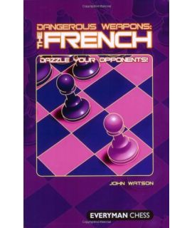 Dangerous Weapons: The French by Watson, John