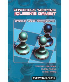 Dangerous Weapons: The Queen's Gambit by Palliser, Richard, Flear, Glenn & Ward, Chris