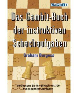 Das Gambit-Buch der instruktiven Schachaufgaben - Burgess