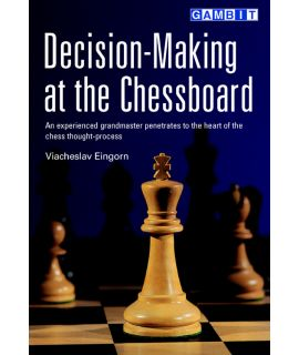 Decision-Making at the Chessboard - Eingorn