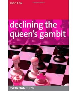 Declining the Queen's Gambit by Cox, John