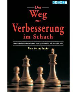 Der Weg zur Verbesserung im Schach  - Yermolinsky
