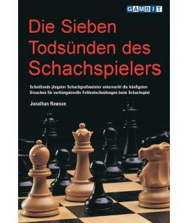 Die sieben Todsünden des Schachspielers  - Rowson
