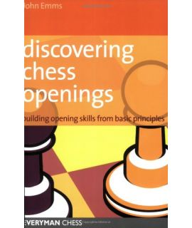 Discovering Chess Openings by Emms, John