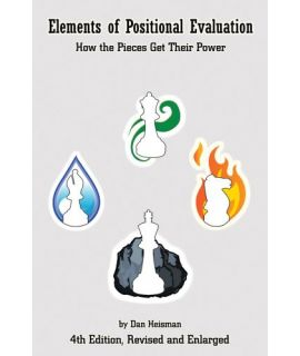 Elements of Positional Evaluation - Dan Heisman
