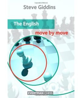 English Move by Move, The by Giddins, Steve