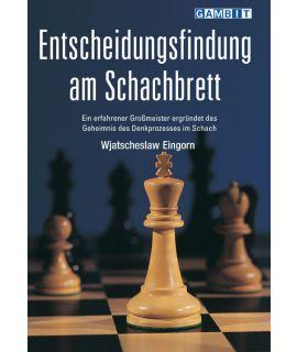 Entscheidungsfindung am Schachbrett - Eingorn
