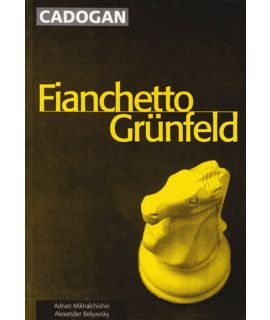 Fianchetto Grunfeld by Mikhalchishin, Adrian & Belyavsky, Alexander