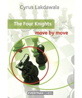 Four Knights: Move by Move, The by Lakdawala, Cyrus