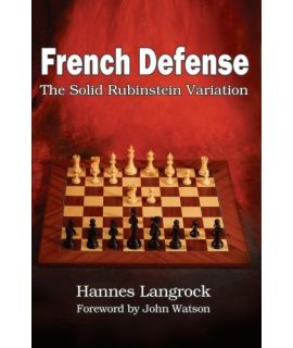 French Defense: The Solid Rubinstein Variation - Hannes Langrock