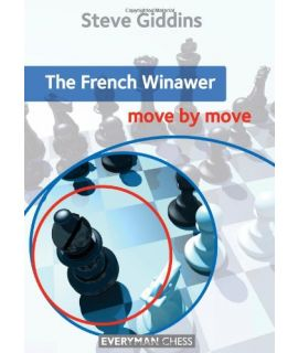 French Winawer: Move by Move, The by Giddins, Steve