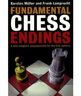 Fundamental Chess Endings - Müller & Lamprecht