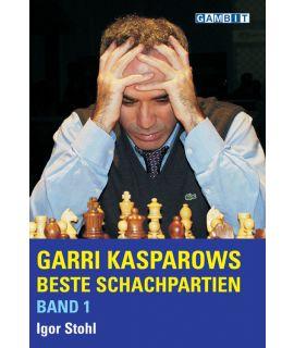 Garri Kasparows beste Schachpartien Band 1 - Stohl