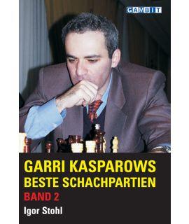 Garri Kasparows beste Schachpartien Band 2 - Stohl