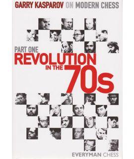 GK on Modern Chess. Part One: Revolution in the 70s by Kasparov, Garry