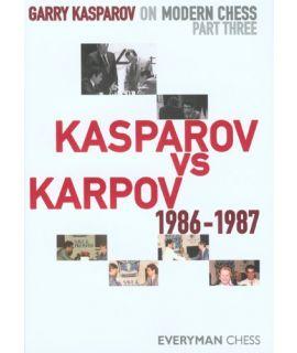 GK on Modern Chess: Part Three: Kv K 1986-1987 by Kasparov, Garry