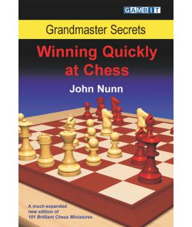 Grandmaster Secrets: Winning Quickly at Chess - Nunn
