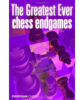Greatest Ever Chess Endgames, The by Giddins, Steve