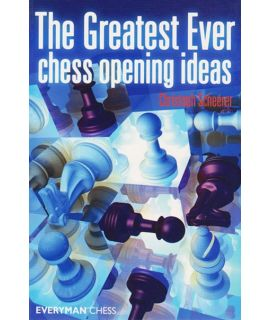 Greatest Ever Chess Opening Ideas, The  by Scheerer, Christoph