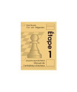 Manuel de l'entraîneur d'échecs étape 1 - La méthode par étapes