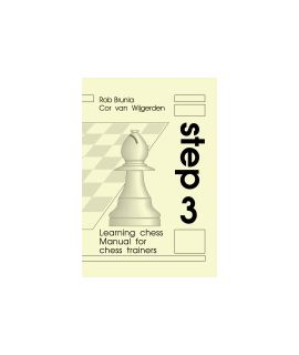 Manual for chess trainers Step 3 - The Steps Method