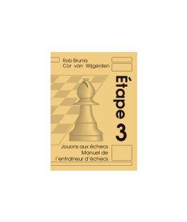 Manuel de l'entraîneur d'échecs étape 3 - La méthode par étapes