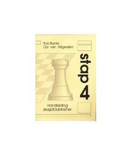 Handleiding voor schaaktrainers Stap 4 - Stappenmethode