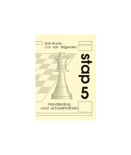 Handleiding voor schaaktrainers Stap 5 - Stappenmethode
