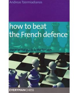 How to Beat the French Defence by Tzermiadianose, Andreas