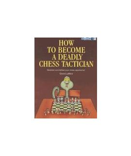 How to Become a Deadly Chess Tactician - LeMoir