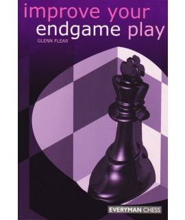 Improve Your Endgame Play by Flear,  Glenn