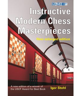 Instructive Modern Chess Masterpieces New - Stohl