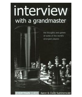 Interview with a Grandmaster by Summerscale, Aaron