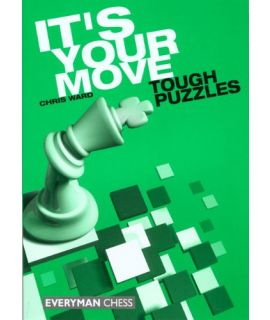 It's Your Move, Tough Puzzles by Ward, Chris