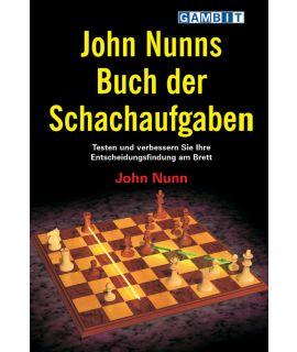 John Nunns Buch der Schachaufgaben - Nunn