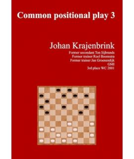 Common Positional Play 3 - Johan Krajenbrink