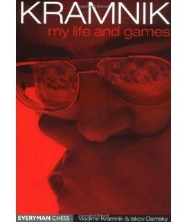 Kramnik My Life and Games by Kramnik, Vladimir & Damsky, Iakov