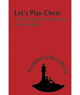 Let's Play Chess - Bruce Pandolfini