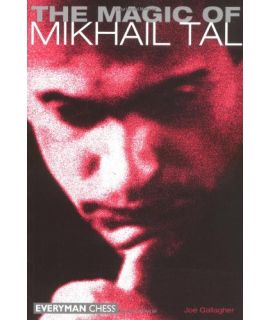 Magic of Mikhail Tal by Gallagher, Joe