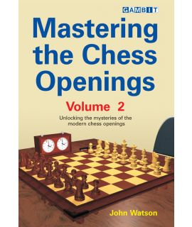 Mastering the Chess Openings volume 2 - Watson