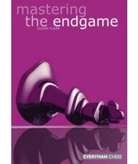 Mastering the Endgame by Flear,  Glenn
