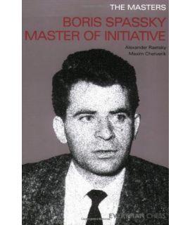 Masters: Boris Spassky, The  by Raestsky, Alexander & Chetverik, Maxim