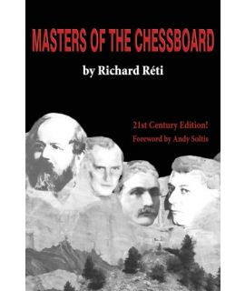 Masters of the Chessboard - Richard Reti