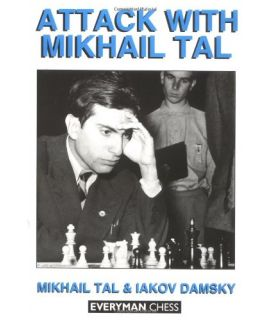 Attack with Mikhail Tal by Tal, Mikhail & Damsky, Iakov
