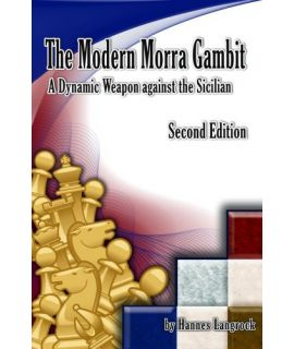The Modern Morra Gambit, 2nd Edition - Hannes Langrock