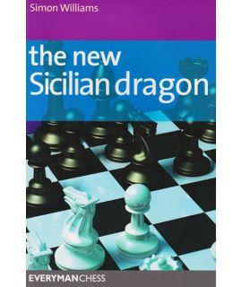 New Sicilian Dragon, The  by Williams, Simon