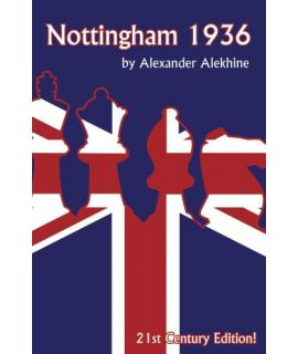 Nottingham 1936 - Alexander Alekhine