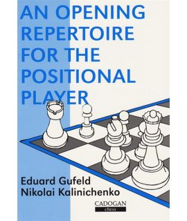 Opening Repertoire for the Positional Player by Gufeld, Eduard