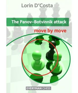 Panov-Botvinnik Attack: Move by Move by D'Costa, Lorin